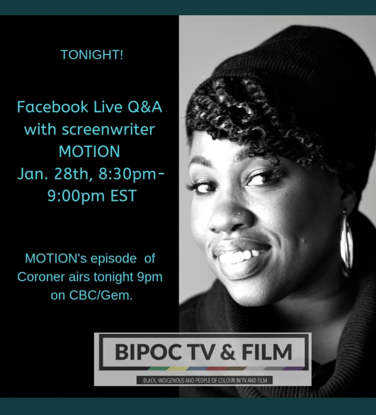 BIPOC-TV & FILM FACEBOOK LIVE WITH WRITER MOTION | motionlive